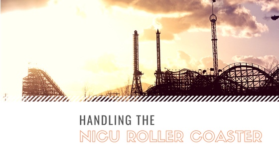 Handling the NICU Roller Coaster