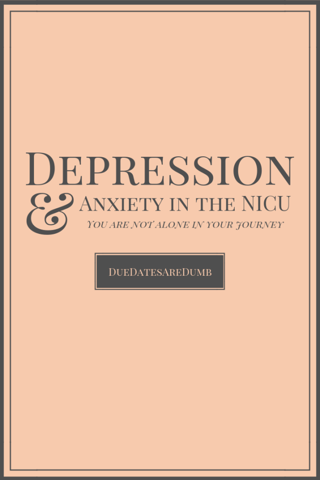 Dealing with Depression & Anxiety in the NICU can be hard. If you're struggling, don't hesitate to seek help in whatever way you need it. I sought out professional help in the form of a therapist, and help from my peers in my hospital's NICU Support Group. Do what is best for you, and don't let your depression and anxiety get out of hand.